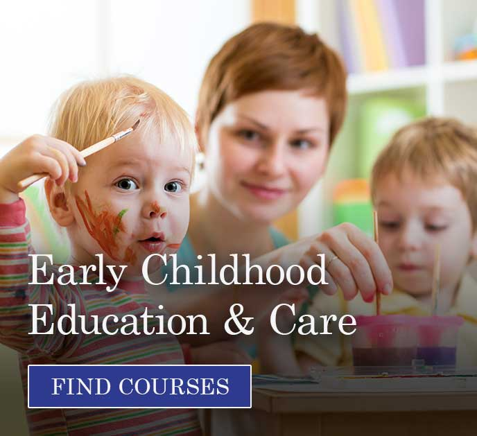 Early Childhood Education & Care Find Courses
